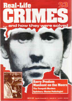REAL LIFE CRIMES No 23 BARRY PRUDOM TOWPATH MURDERS