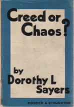 DOROTHY L SAYERS 1940 CREED OR CHAOS DERBY