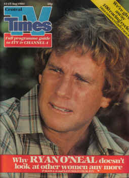 TV TIMES MAG AUG 11 TO 17 1984 RYAN O NEAL MARY O HARA GINA MAHER PETER ARMITAGE VINTAGE PUBLICATION